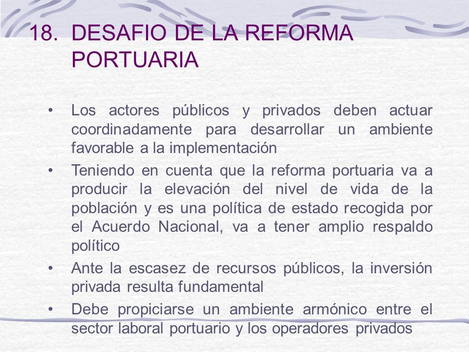 DESAFIO DE LA REFORMA PORTUARIA