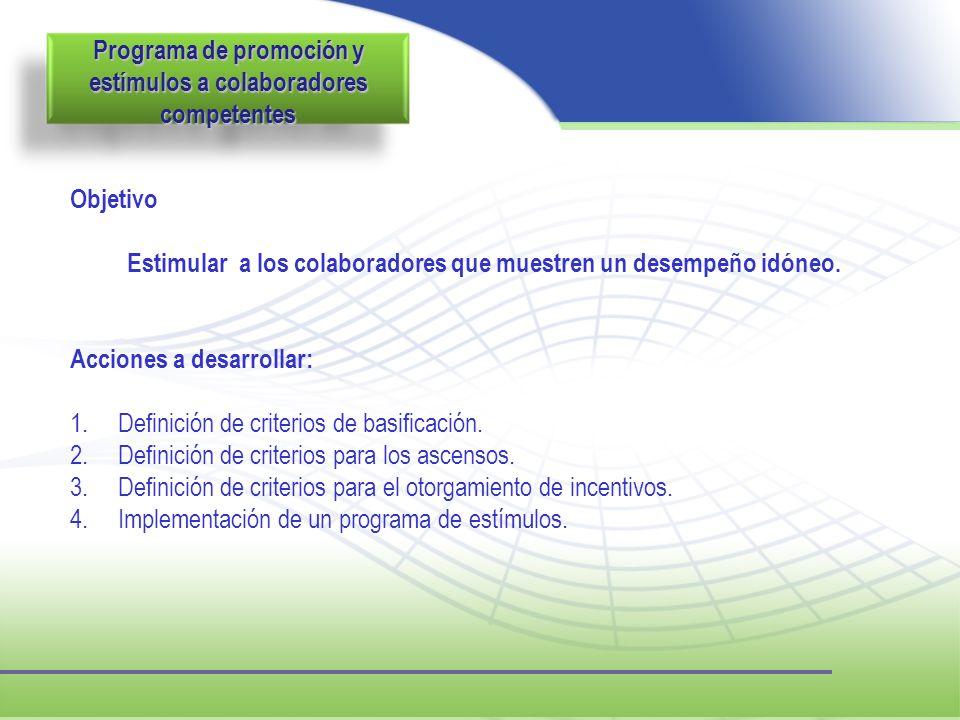 Programa de promoción y estímulos a colaboradores competentes