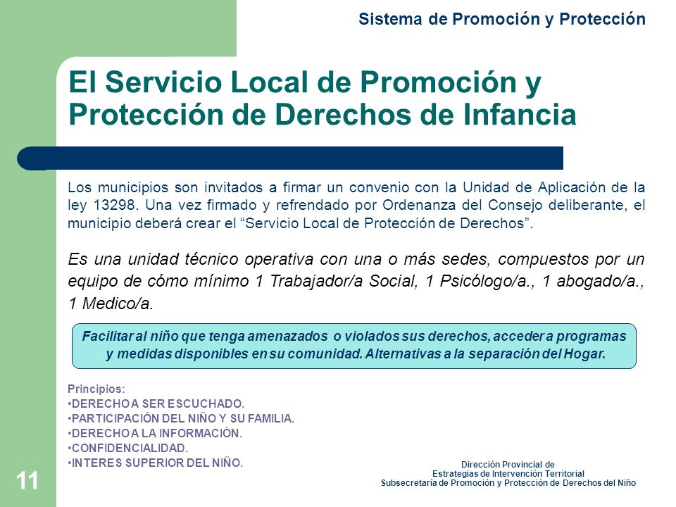 El Servicio Local de Promoción y Protección de Derechos de Infancia