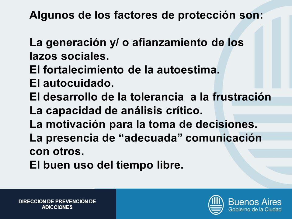 Algunos de los factores de protección son: La generación y/ o afianzamiento de los lazos sociales.