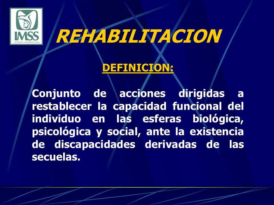 REHABILITACION DEFINICION: