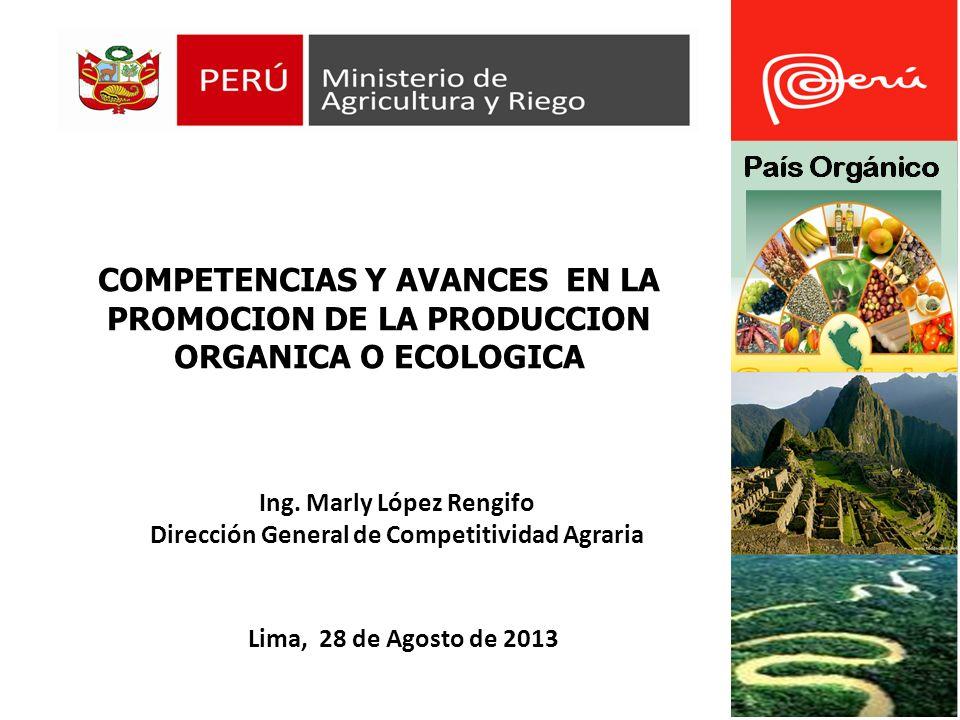 Ing. Marly López Rengifo Dirección General de Competitividad Agraria