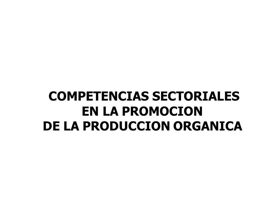 COMPETENCIAS SECTORIALES DE LA PRODUCCION ORGANICA