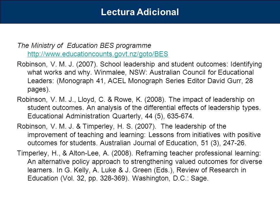 Lectura Adicional The Ministry of Education BES programme http://www.educationcounts.govt.nz/goto/BES.