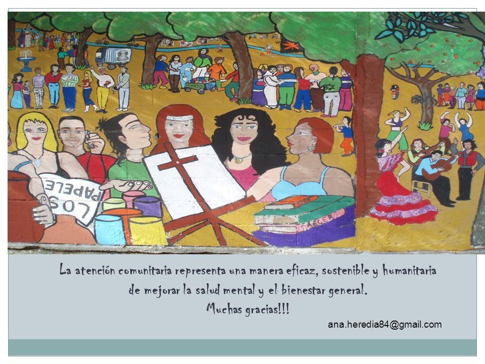 La atención comunitaria representa una manera eficaz, sostenible y humanitaria de mejorar la salud mental y el bienestar general.
