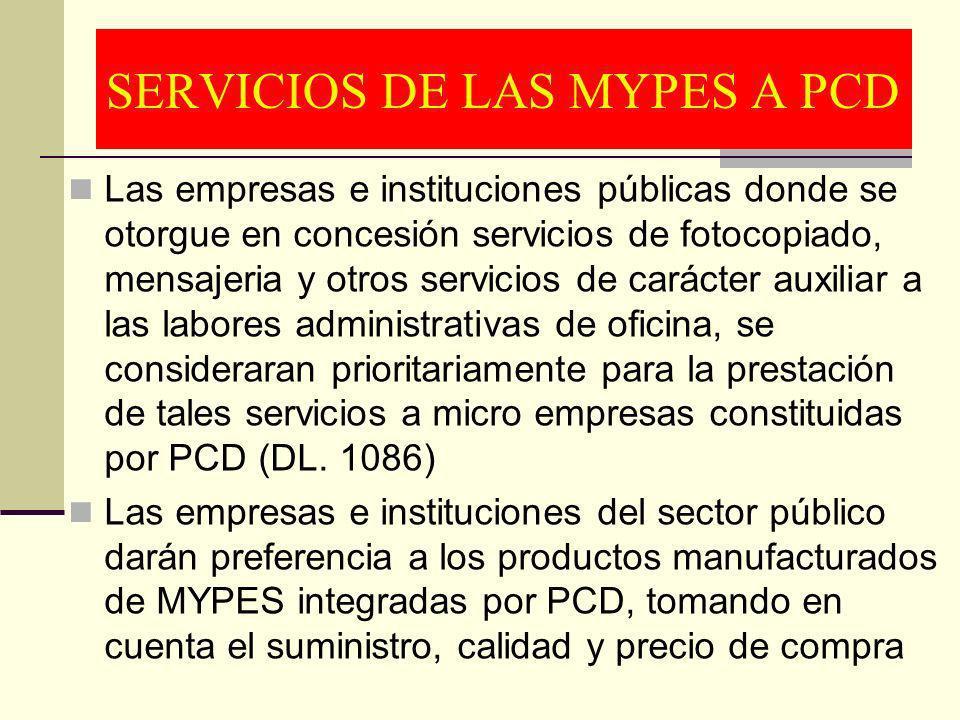 SERVICIOS DE LAS MYPES A PCD