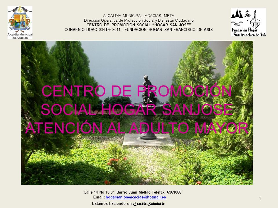 CENTRO DE PROMOCIÓN SOCIAL HOGAR SANJOSE ATENCIÓN AL ADULTO MAYOR
