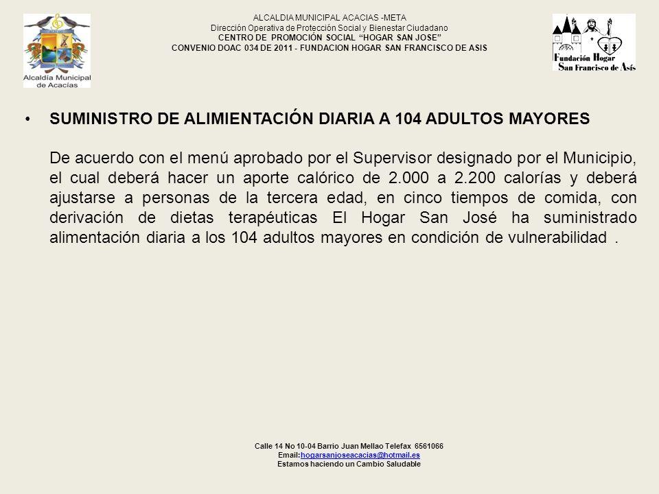 SUMINISTRO DE ALIMIENTACIÓN DIARIA A 104 ADULTOS MAYORES