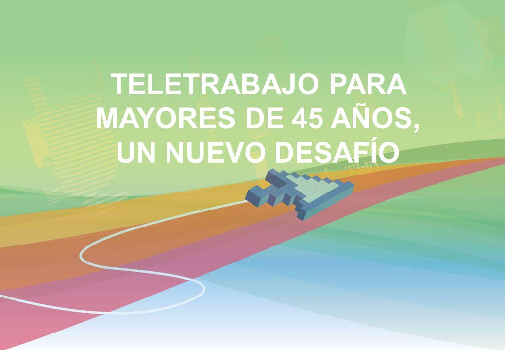 TELETRABAJO PARA MAYORES DE 45 AÑOS,