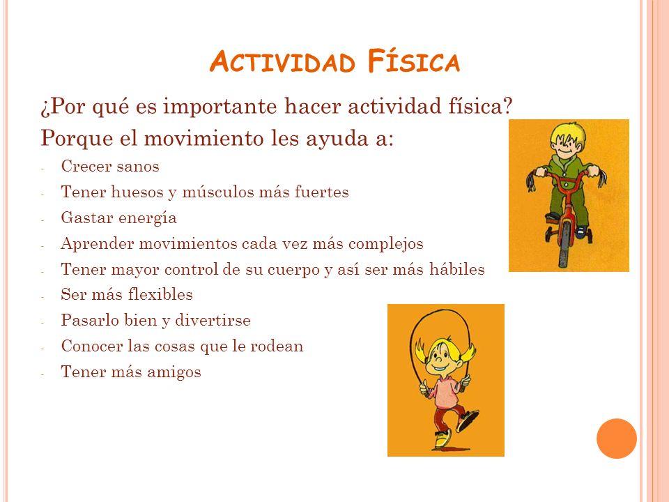 Actividad Física ¿Por qué es importante hacer actividad física