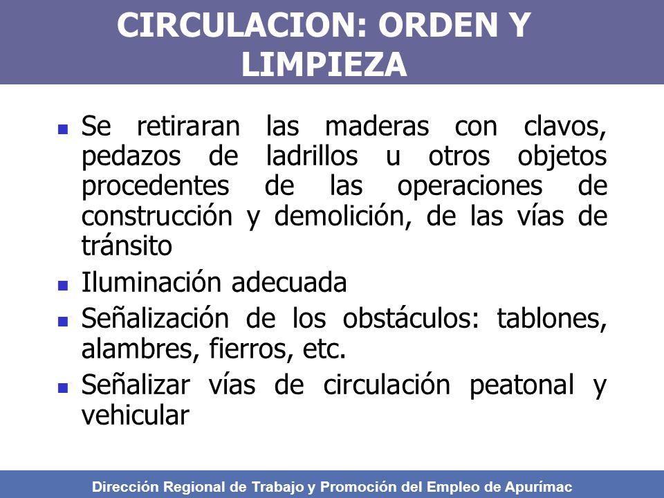 CIRCULACION: ORDEN Y LIMPIEZA