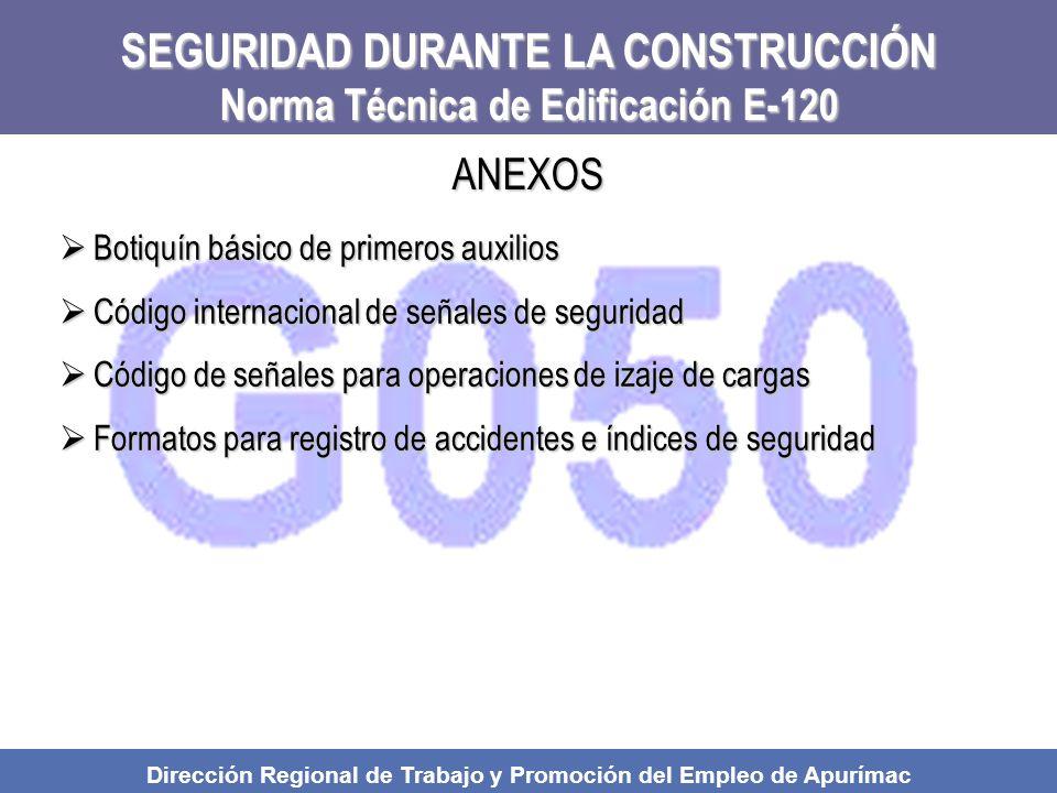 SEGURIDAD DURANTE LA CONSTRUCCIÓN Norma Técnica de Edificación E-120