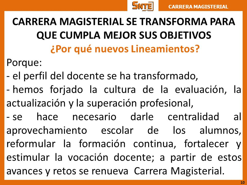 CARRERA MAGISTERIAL SE TRANSFORMA PARA QUE CUMPLA MEJOR SUS OBJETIVOS