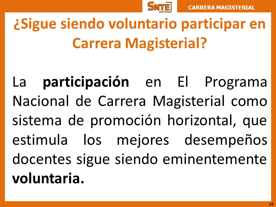 ¿Sigue siendo voluntario participar en Carrera Magisterial