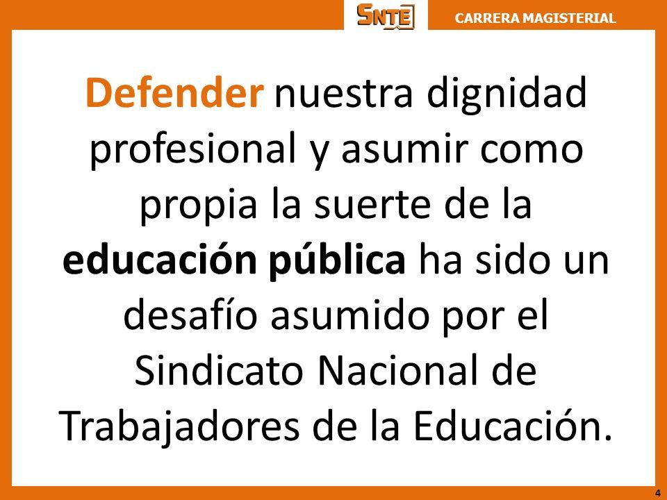 Defender nuestra dignidad profesional y asumir como propia la suerte de la educación pública ha sido un desafío asumido por el Sindicato Nacional de Trabajadores de la Educación.