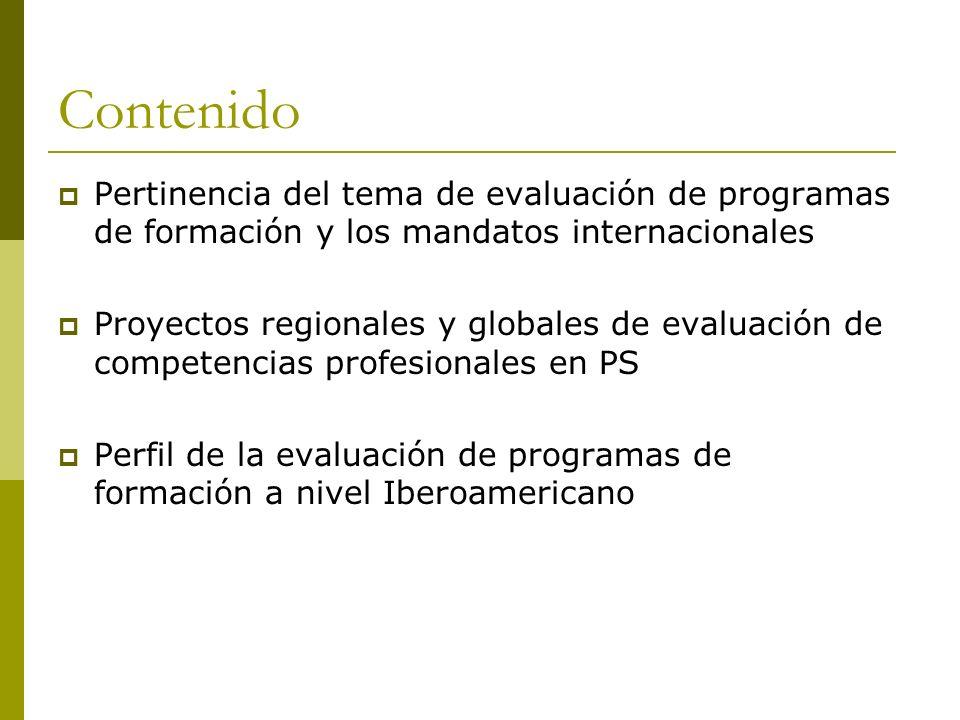 Contenido Pertinencia del tema de evaluación de programas de formación y los mandatos internacionales.