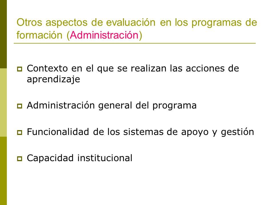 Otros aspectos de evaluación en los programas de formación (Administración)