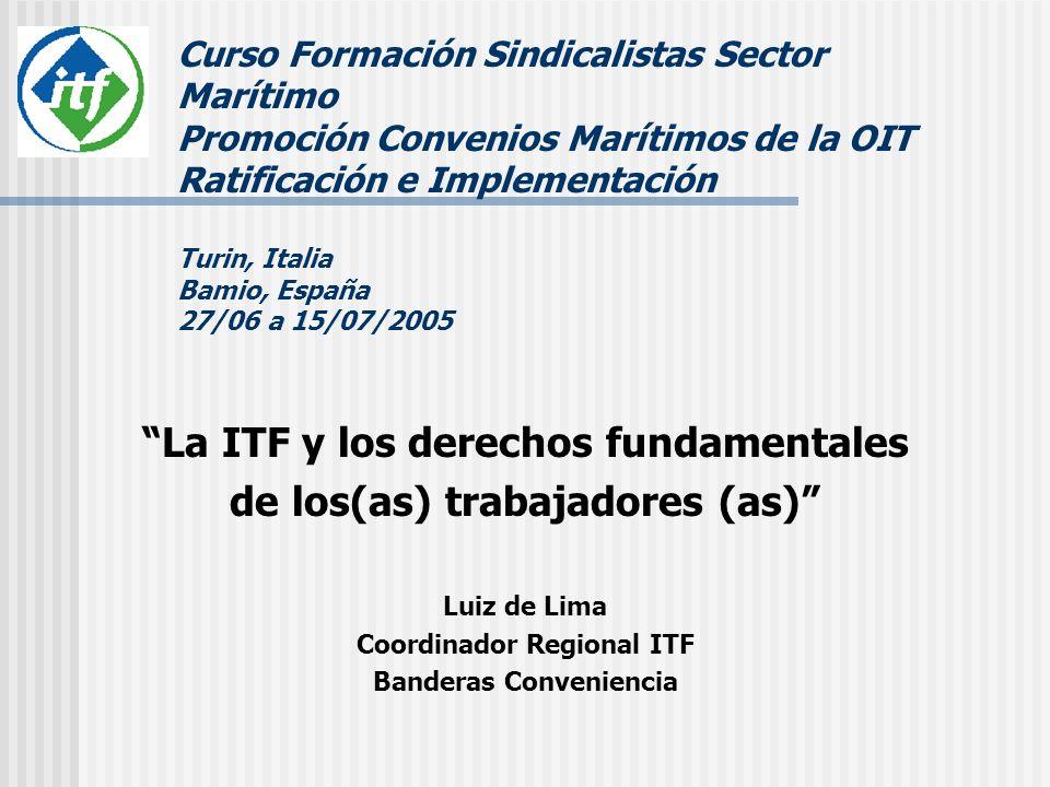 La ITF y los derechos fundamentales de los(as) trabajadores (as)