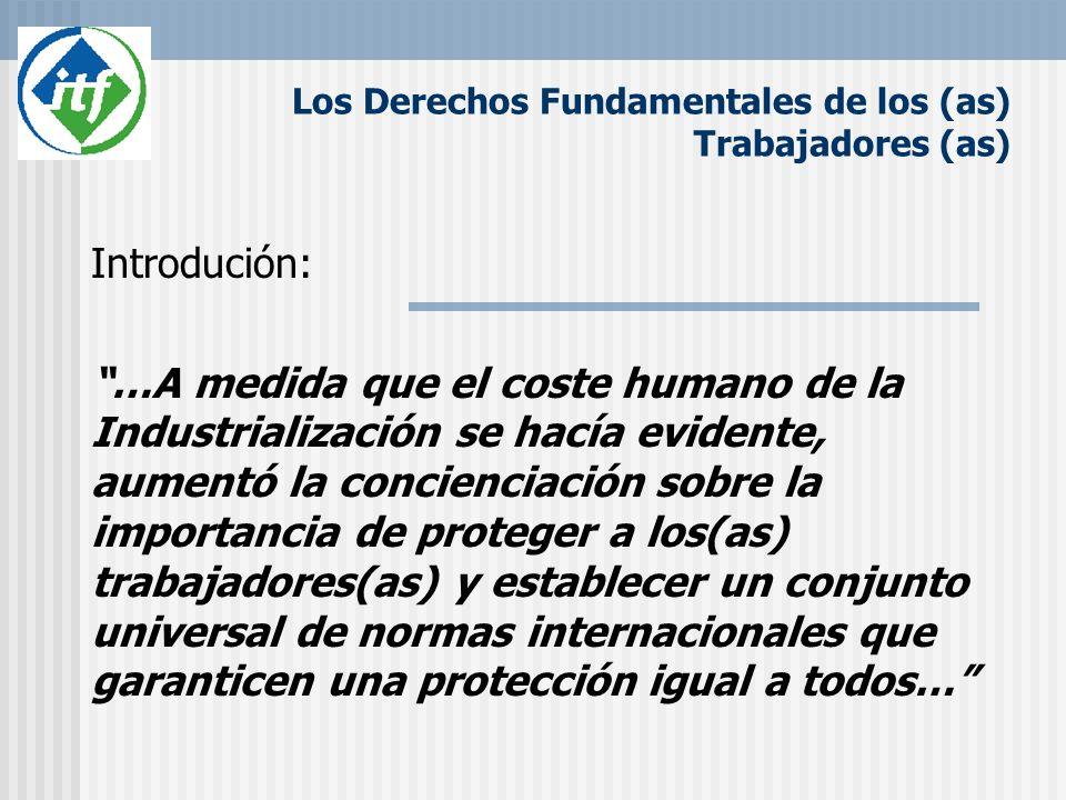 Los Derechos Fundamentales de los (as) Trabajadores (as)