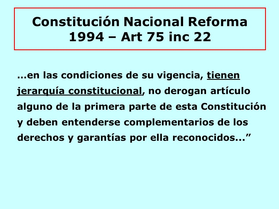 Constitución Nacional Reforma 1994 – Art 75 inc 22