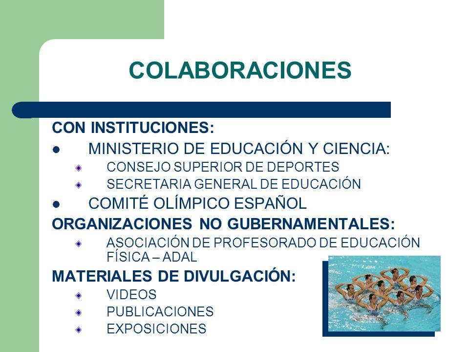 COLABORACIONES CON INSTITUCIONES: MINISTERIO DE EDUCACIÓN Y CIENCIA:
