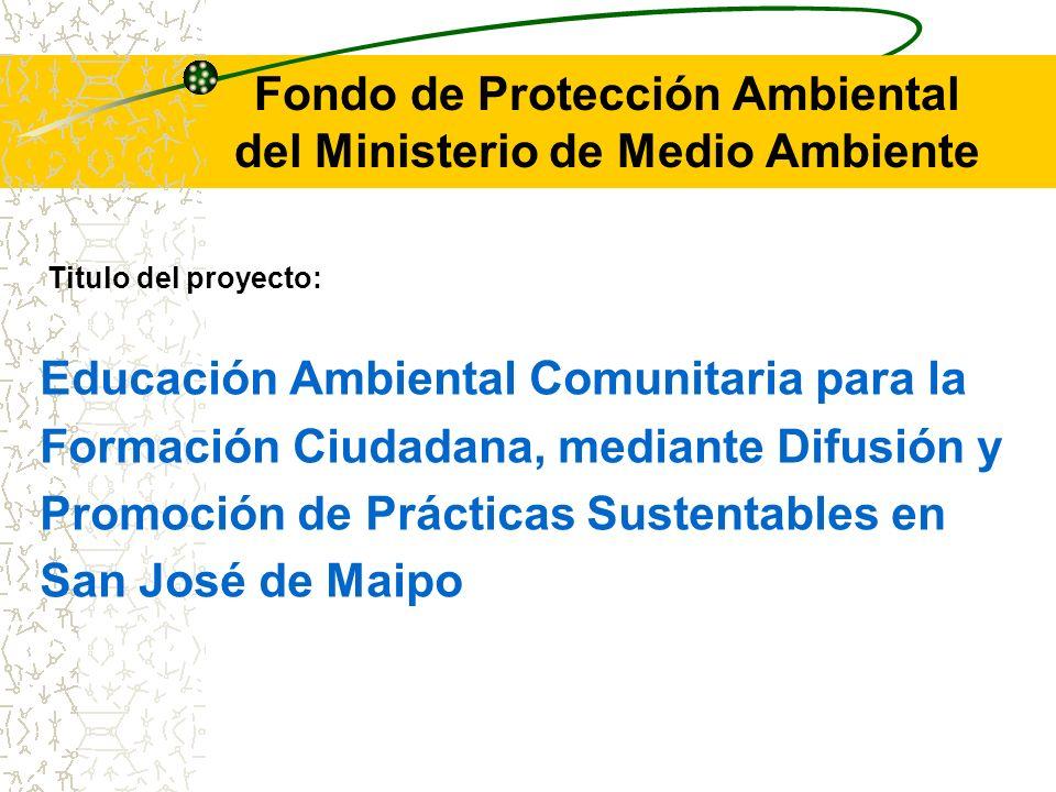Fondo de Protección Ambiental del Ministerio de Medio Ambiente