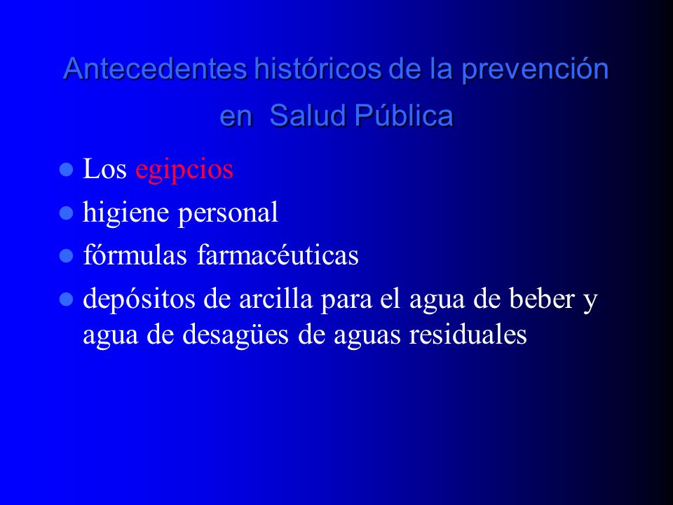 Antecedentes históricos de la prevención en Salud Pública