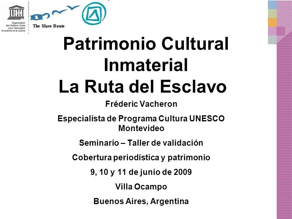 Patrimonio Cultural Inmaterial La Ruta del Esclavo