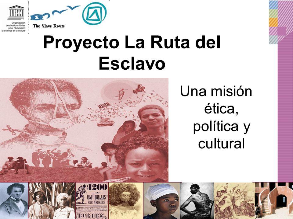 Proyecto La Ruta del Esclavo