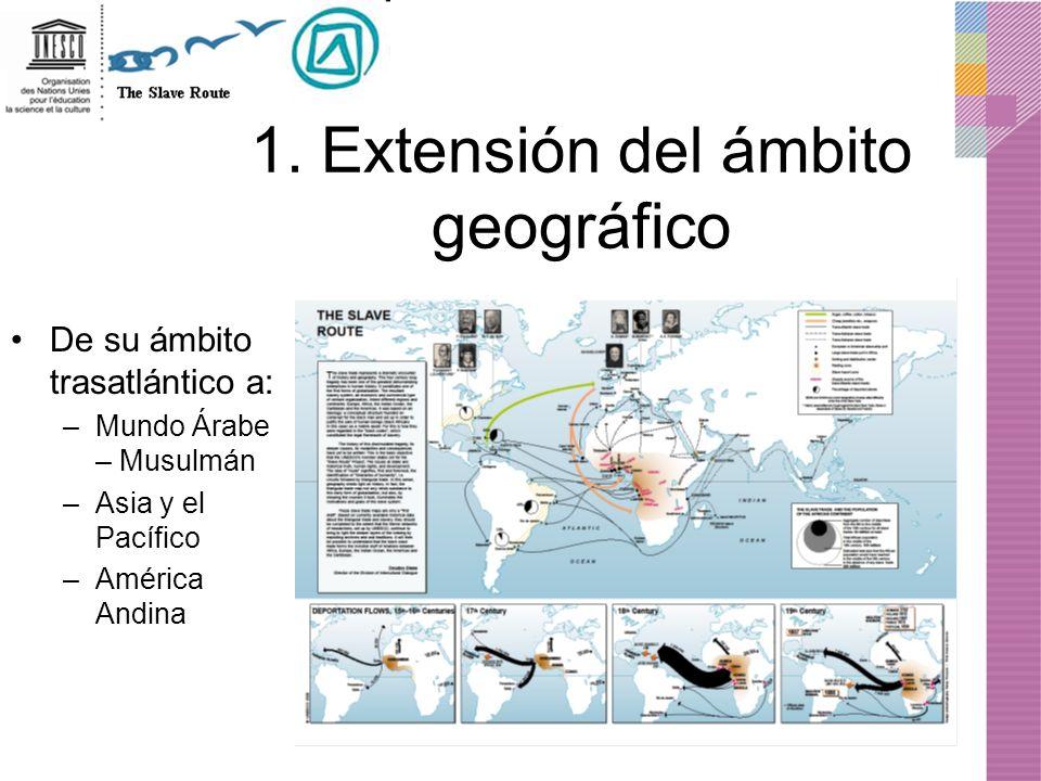1. Extensión del ámbito geográfico