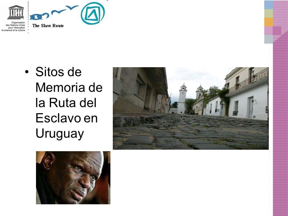 Sitos de Memoria de la Ruta del Esclavo en Uruguay