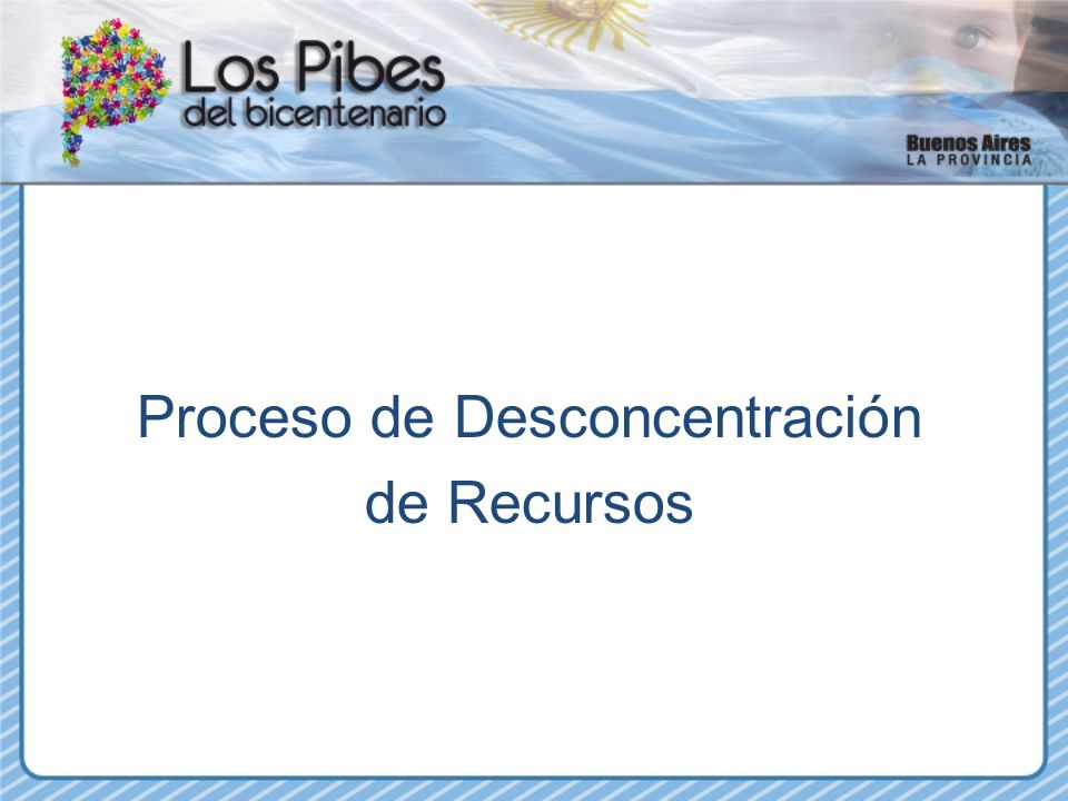 Proceso de Desconcentración