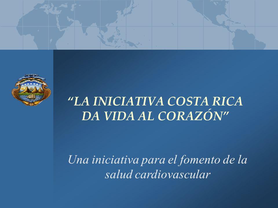 LA INICIATIVA COSTA RICA DA VIDA AL CORAZÓN