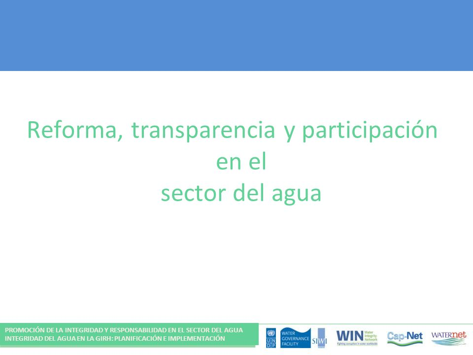 Reforma, transparencia y participación en el sector del agua