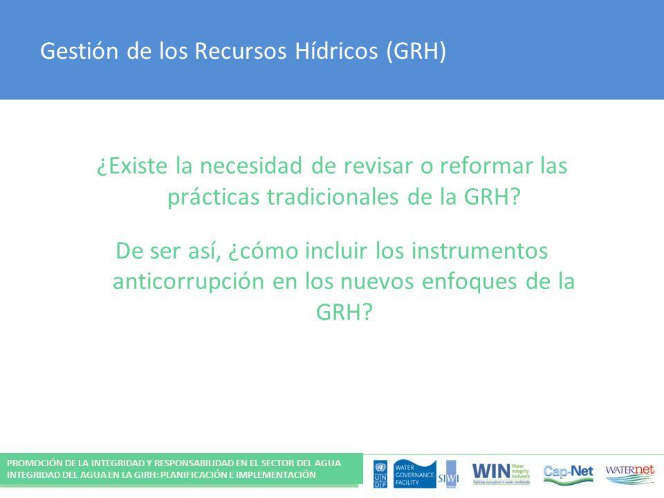Gestión de los Recursos Hídricos (GRH)