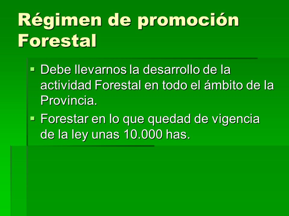 Régimen de promoción Forestal