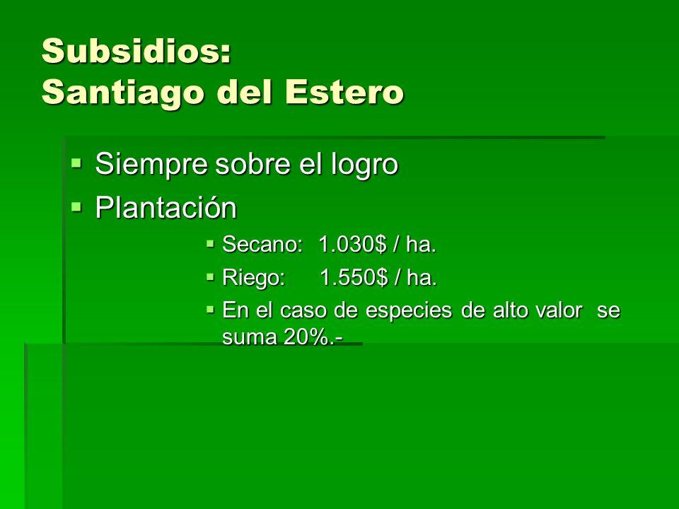 Subsidios: Santiago del Estero