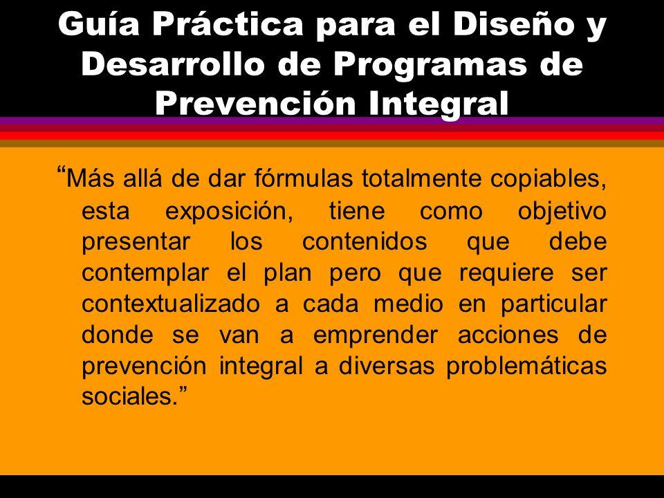 Guía Práctica para el Diseño y Desarrollo de Programas de Prevención Integral