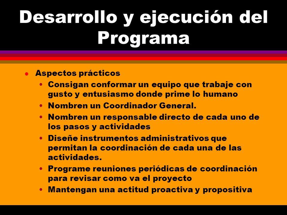 Desarrollo y ejecución del Programa