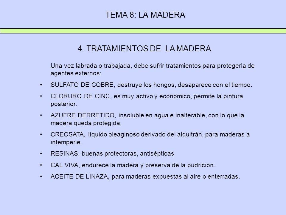4. TRATAMIENTOS DE LA MADERA