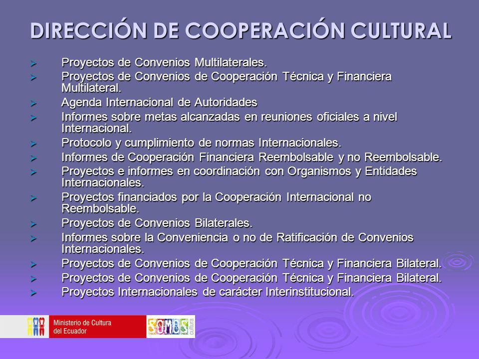 DIRECCIÓN DE COOPERACIÓN CULTURAL