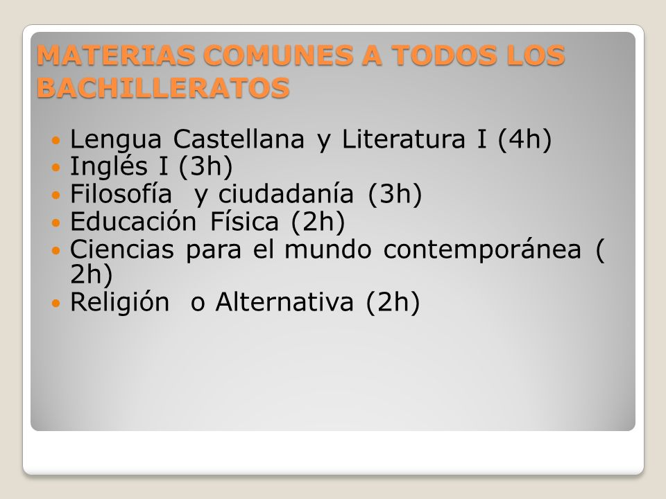MATERIAS COMUNES A TODOS LOS BACHILLERATOS