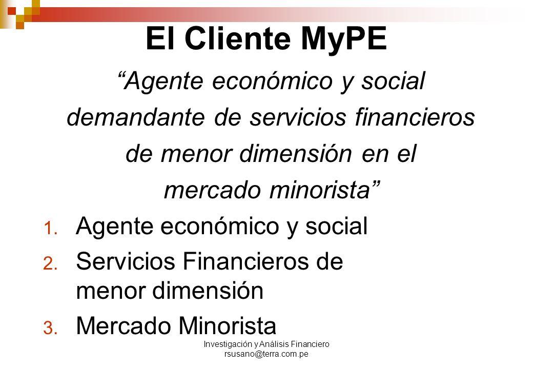 El Cliente MyPE Agente económico y social