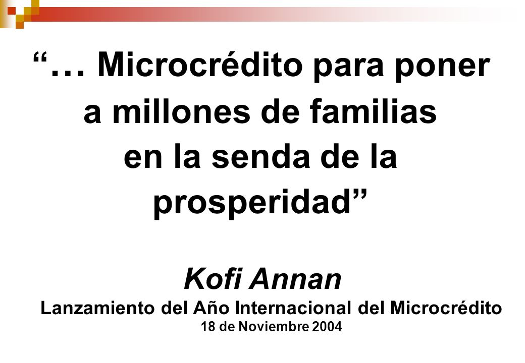 … Microcrédito para poner a millones de familias en la senda de la prosperidad