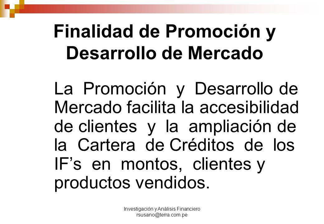 Finalidad de Promoción y Desarrollo de Mercado