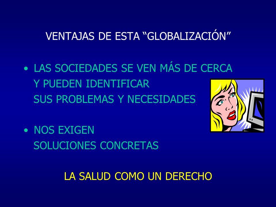 VENTAJAS DE ESTA GLOBALIZACIÓN