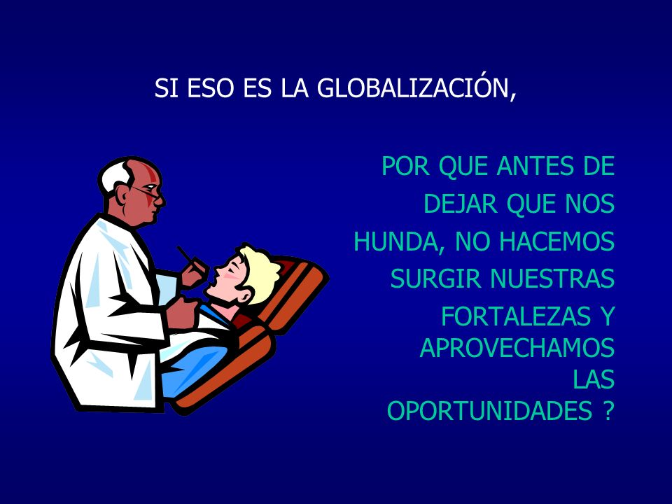 SI ESO ES LA GLOBALIZACIÓN,
