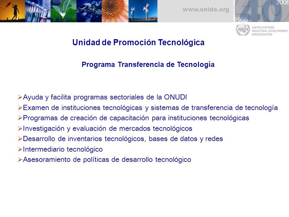 Unidad de Promoción Tecnológica Programa Transferencia de Tecnología