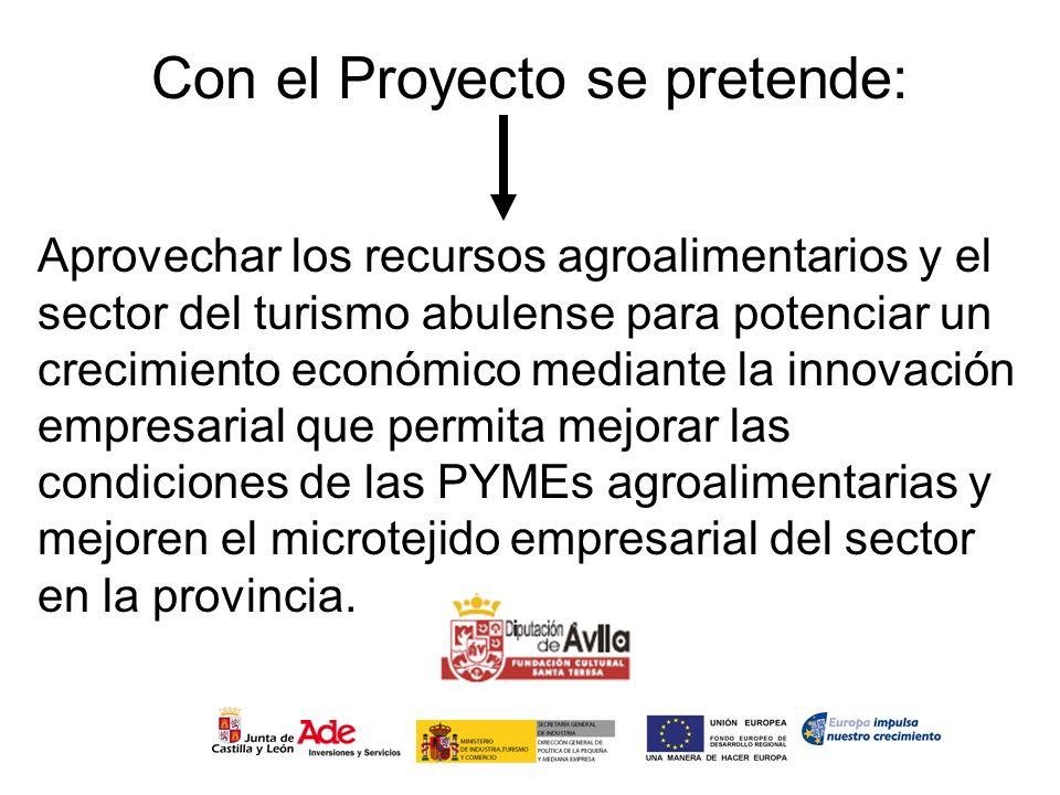 Con el Proyecto se pretende: