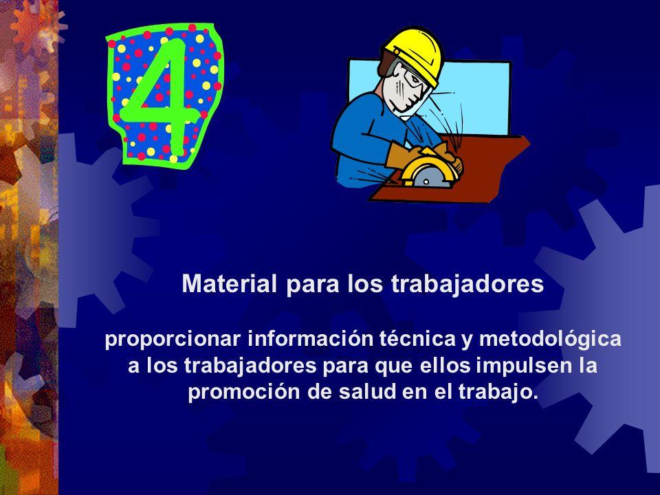 Material para los trabajadores